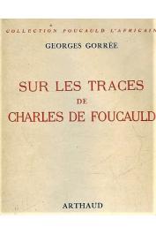GORREE Georges - Sur les traces du Père de Foucauld