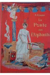 DUBARRY Armand - La poste aux éléphants