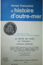 Revue Française d'Histoire d'Outre-Mer - Tome LXII; Nos. 226-227 - La traite des noirs par l'Atlantique: nouvelles approches