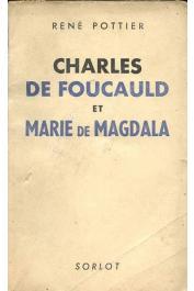 POTTIER René - Charles de Foucauld et Maria de Magdala (Sorlot)