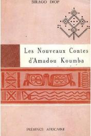 DIOP Birago - Les nouveaux contes d'Amadou Koumba