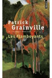 GRAINVILLE Patrick - Les Flamboyants (édition 2019)
