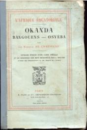 COMPIEGNE Alphonse Louis Henri, (Marquis de) - L'Afrique Equatoriale. Okanda - Bangouens - Osyéba
