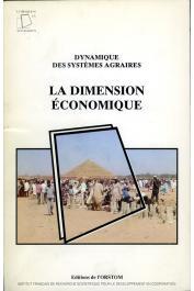 BLANC-PAMARD Chantal (éditeur) - Dynamique des systèmes agraires 4 - La dimension économique