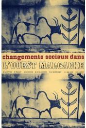 WAAST Roland, FAUROUX Emmanuel, SCHLEMMER Bernard, LE BOURDIEC Françoise, RAISON Jean-Pierre, DANDOY Gérard - Changements sociaux dans l'Ouest malgache
