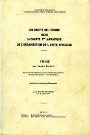 AÏT AHMED Hocine - Les droits de l'homme dans la Charte et la pratique de l'Organisation de l'Unité Africaine