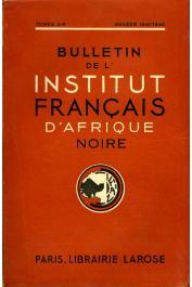 Bulletin de l'IFAN - Série A et B - Tome 03-04 - Années 1941-1942