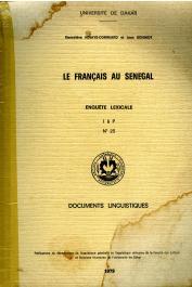 N'DIAYE-CORREARD Geneviève, SCHMIDT Jean - Le Français au Sénégal. Enquête lexicale. I à P