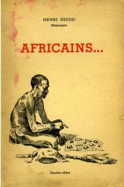 NICOD Henri - Africains.... (le sorcier, la grande fête, le songe du chef, la fiancée du polygame)