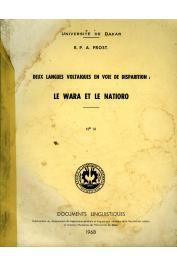 PROST André (R. P.) - Deux langues voltaïques en voie de disparition: le Wara et le Natioro