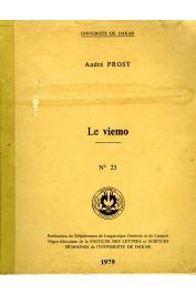PROST André (R. P.) - Le Viemo, langue des Vievo dits Viguié
