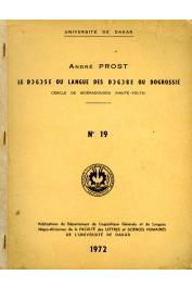 PROST André (R. P.) - Le Dogose ou langue des Dogobe ou Doghossie, cercle de Sideradougou (Haute-Volta)