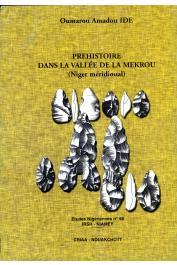 Etudes Nigériennes - 58,  IDE Oumarou Amadou - Préhistoire dans la vallée de la Mekrou (Niger méridional)