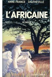 DAUTHEVILLE Anne-France - L'Africaine. Roman