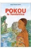 FERRANDO-DURFORT Denys - Pokou, la fondatrice