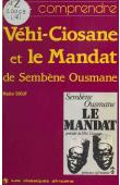 DIOUF Madior - Comprendre Vehi-Ciosane et Le mandat de Sembène Ousmane