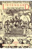 LABURTHE-TOLRA Philippe - L'Etendard du Prophète