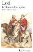 LOTI Pierre - Le roman d'un spahi. Edition présentée, établie et annotée par Bruno Vercier