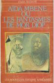 BADIANE Cheikh - Aïda-Mbene ou les fantasmes de Mor Diop