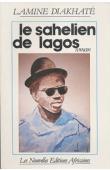 DIAKHATE Lamine - Le sahélien de Lagos