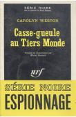 WESTON Carolyn - Casse-gueule au tiers-monde