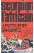 KAPOKO Omar - Scorpion l'africain: les statuettes sanglantes
