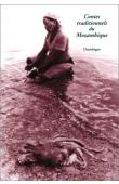 MEDEIROS Eduardo, (éditeur) - Contes traditionnels du Mozambique