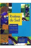 CORMIER-SALEM Marie-Christine, (éditeur) - Rivières du Sud. Sociétés et mangroves ouest-africaines