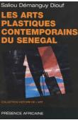 DIOUF Saliou Démanguy - Les arts plastiques contemporains du Sénégal