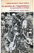 BURCHETT Wilfred, ROEBUCK Derek - Les putains de l'impérialisme: les mercenaires en Afrique