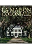 Anonyme - La maison coloniale