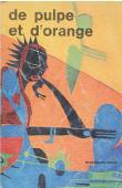 SAMB Mamadou - De pulpe et d'orange. Autobiographie d'une prostituée dans une ville ouest-africaine (première édition 1990)