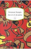 Coffret Afrique : Jazz et vin de palme - Ma mercedes est plus grosse que la tienne - Le jujubier du patriarche