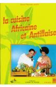 LAYE Barnabé LALEYE Barnabé - La cuisine africaine et antillaise