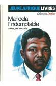SOUDAN François - Mandela l'indomptable