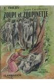 TRILBY T. - Leurs Excellences Zoupi et Zoupinette.