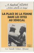 NDIAYE A. Raphael, Archives culturelles du Sénégal - La place de la femme dans les rites au Sénégal