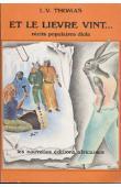 THOMAS Louis-Vincent - Et le lièvre vint… récits populaires diola