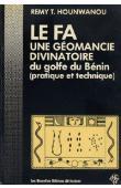 HOUNWANOU Rémy T. - Le Fa. Une géomancie divinatoire du Golfe du Bénin (pratique et technique)