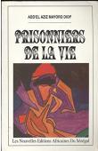 Prisonniers de la vie