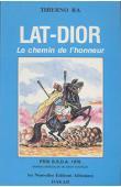 BA Thierno - Lat-Dior. Le chemin de l'honneur.Drame historique en 8 tableaux