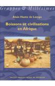 HUETZ DE LEMPS Alain - Boissons et civilisations en Afrique