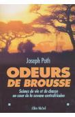 POTH Joseph - Odeurs de brousse. Scènes de vie et de chasse au coeur de la savane Centre Africaine