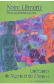 Notre Librairie - 141 - Littératures du Nigeria et du Ghana. 2/ Poésie, théâtre, musique