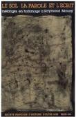 Collectif - Le sol, la parole et l'écrit: 2000 ans d'histoire africaine: mélanges en hommage à Raymond Mauny. Tome 2