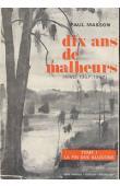 MASSON Paul - Dix ans de malheurs (Kivu 1957-1967). Tome I: La fin des illusions