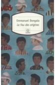 DONGALA Emmanuel Boundzéki - Le feu des origines. Nouvelle édition