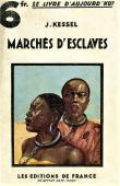 KESSEL Joseph - Marchés d'esclaves