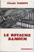 TARDITS Claude - Le royaume Bamoum