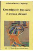 CHEMAIN-DEGRANGE Arlette - Emancipation féminine et roman africain